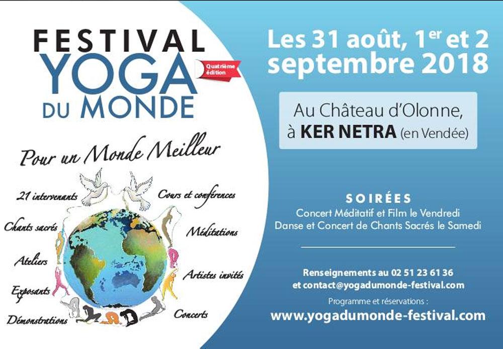 Festival Yoga du Monde pour un Monde Meilleur 31 août-1er et 2 sept 2018 en Vendée