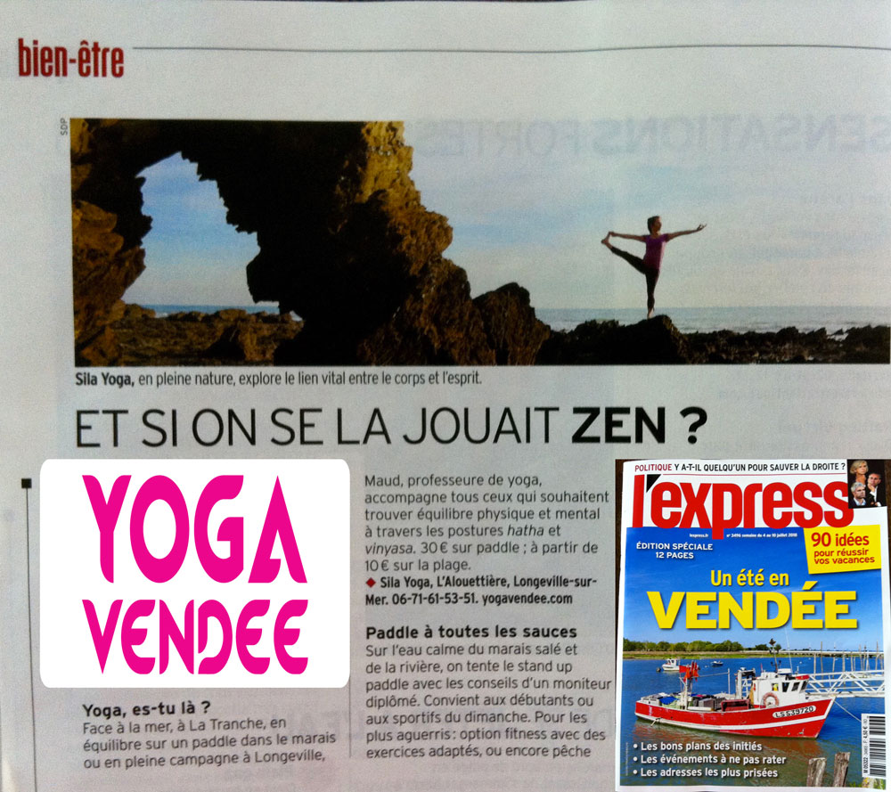 L'Express magazine rencontre l'école Sila Yoga Yoga Vendée.