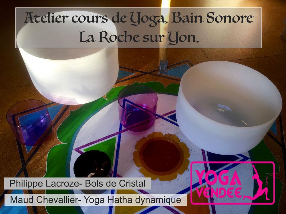 atelier cours de yoga bol de cristal la roche sur yon