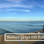 sunset yoga 108 sun salutations 108 salutations soleil 108 surya namaskar